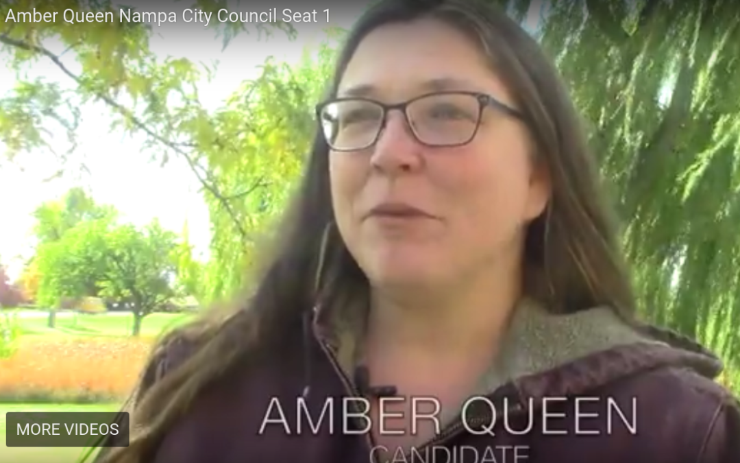 SUPPORT LOCAL NAMPA CITY COUNCIL CANDIDATE AMBER QUEEN